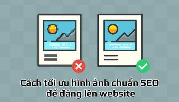 Cách tối ưu hình ảnh chuẩn SEO để đăng lên website